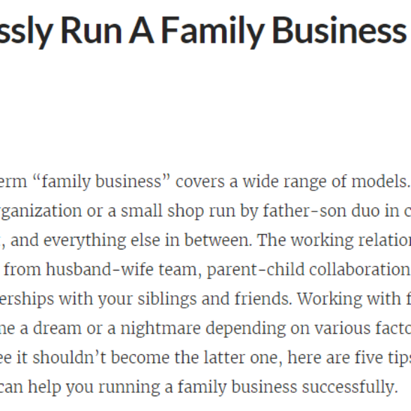 5 Tips To Seamlessly Run A Family Business And Flex Growth (May 30, 2016) View Online