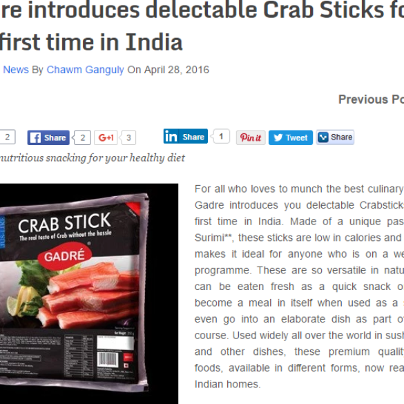 Gadre introduces delectable Crab Sticks for the first time in India (May 2, 2016) View Online