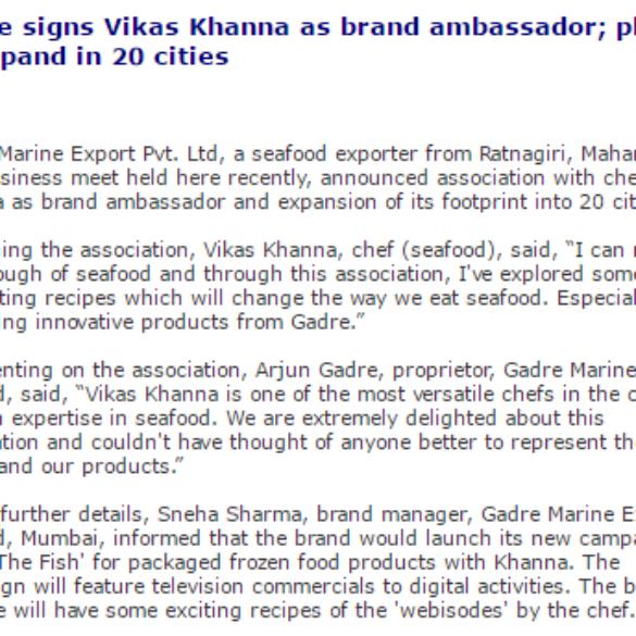 Gadre signs Vikas Khanna as brand ambassador; plans to expand in 20 cities (Jun 1, 2016) View Online