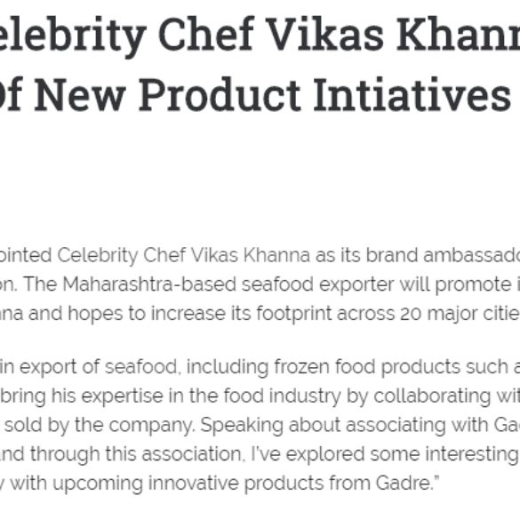 Gadre And Celebrity Chef Vikas Khanna Partner For Launch Of New Product Intiatives (Jun 1, 2016) View Online